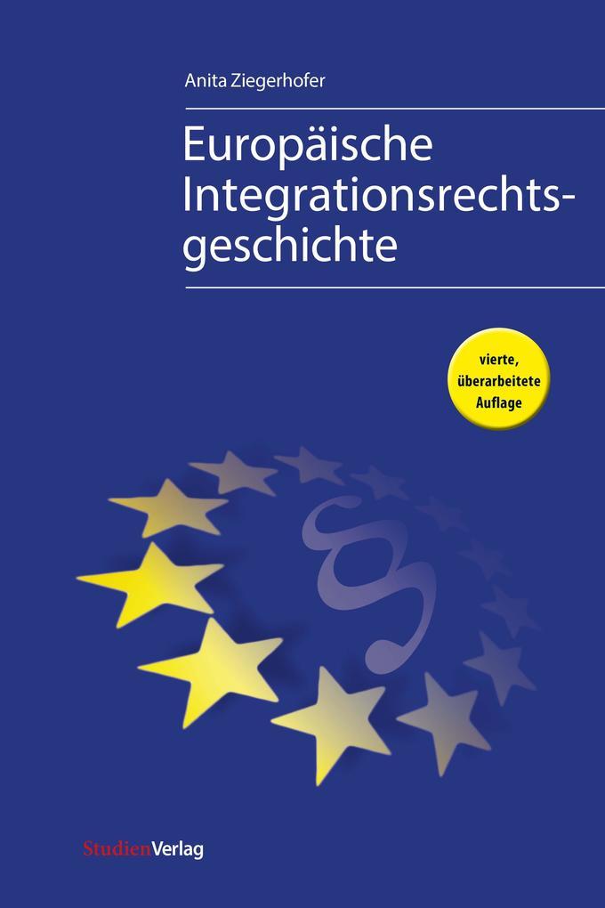 Europäische Integrationsrechtsgeschichte als eBook epub
