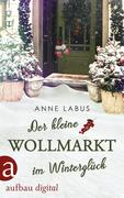 Der kleine Wollmarkt im Winterglück