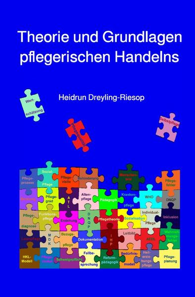 Theorie und Grundlagen pflegerischen Handelns als Buch (kartoniert)