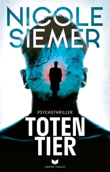 Totentier: Psychothriller als Buch (kartoniert)