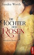 Die Tochter der Rosen