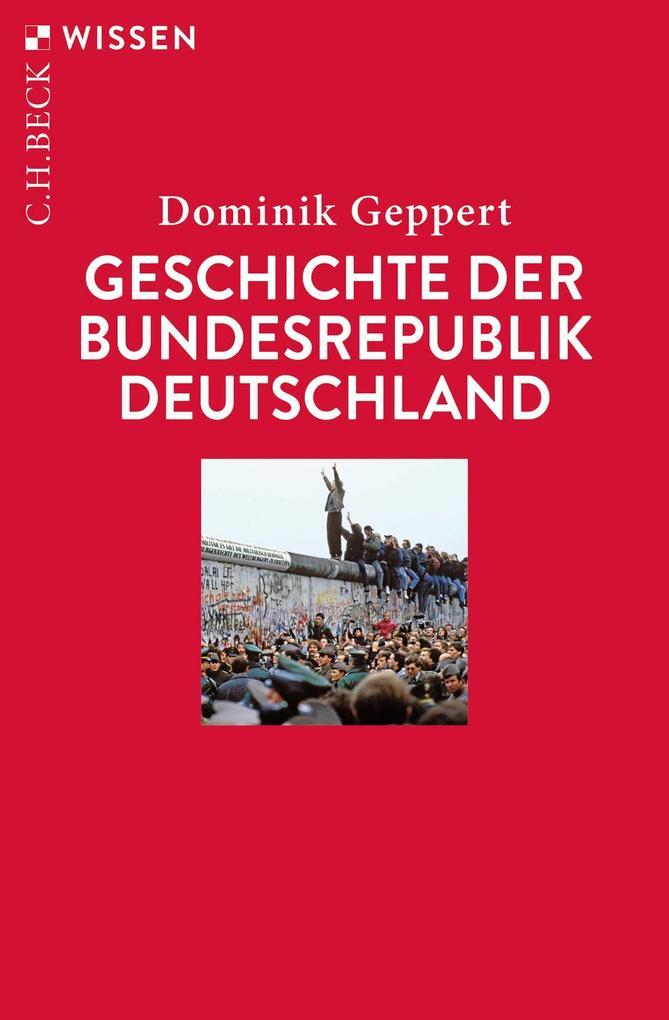 Geschichte der Bundesrepublik Deutschland als eBook epub