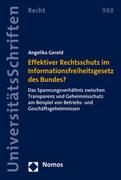 Effektiver Rechtsschutz im Informationsfreiheitsgesetz des Bundes?