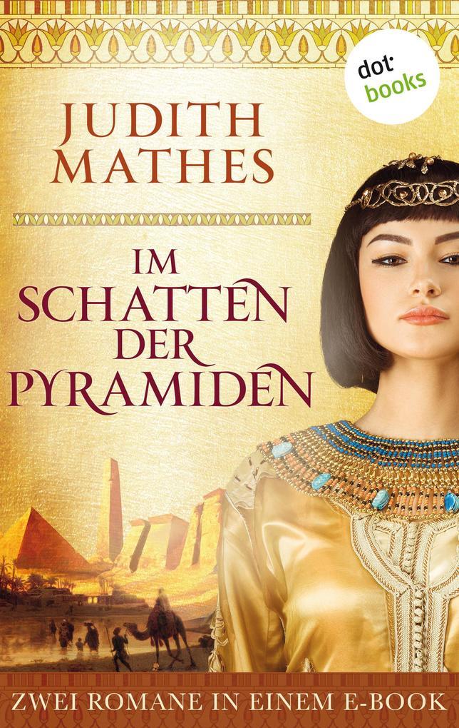 Im Schatten der Pyramiden als eBook epub