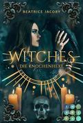 Witches. Die Knochenhexe