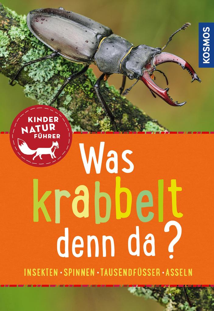 Was krabbelt denn da? Kindernaturführer als eBook pdf
