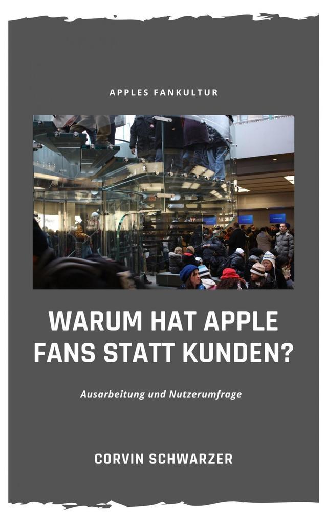 Weshalb hat Apple Fans statt Kunden? als eBook epub