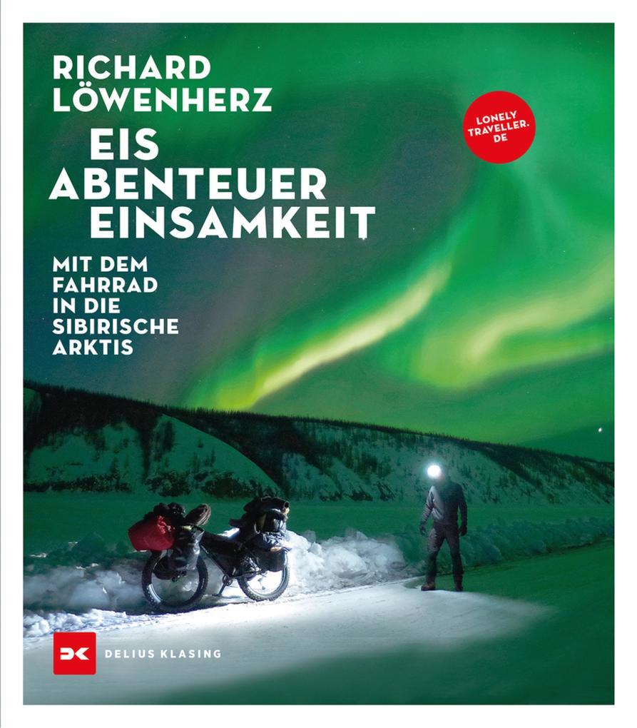 Eis. Abenteuer. Einsamkeit als eBook epub