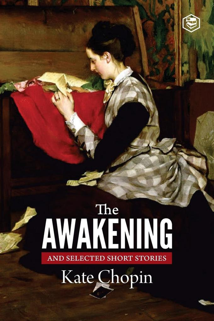 The Awakening and Selected Stories als Buch (kartoniert)