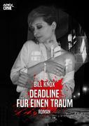 DEADLINE FÜR EINEN TRAUM
