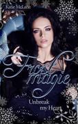 Frostmagie - Unbreak my Heart
