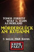 Mörderglück am Ku'damm: Krimi Paket 5 Berlin 1968 Krimis