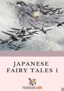 Japanese Fairy Tales 1