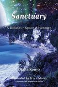 Sanctuary: A Dinosaur Space Adventure