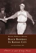 Black Baseball in Kansas City