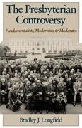 The Presbyterian Controversy