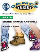 WB Dance Set 2: Shake Rattle and Roll / Happy Feet, Book & CD [With CD W/Complete Performance & Accompaniment Tracks]