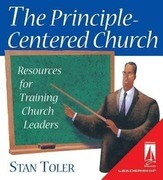 The Principle- Centered Church: Resources for Training Church Leaders [With Training and Training]