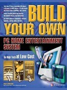 Build Your Own PC Home Entertainment System