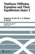 Nonlinear Diffusion Equations and Their Equilibrium States I: Proceedings of a Microprogram Held August 25-September 12, 1986