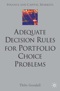 Adequate Decision Rules for Portfolio Choice Problems