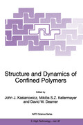 Structure and Dynamics of Confined Polymers