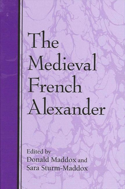 The Medieval French Alexander als Taschenbuch