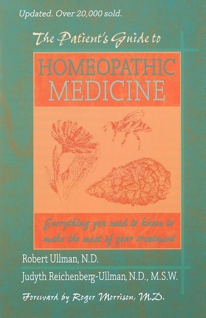The Patient's Guide to Homeopathic Medicine als Taschenbuch