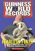 Fearless Feats: Incredible Records of Human Achievement