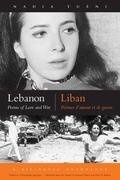 Lebanon/Liban: Poems of Love and War/Poemes D'Amour Et de Guerre