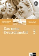 Das Neue Deutschmobil 3. Wörterheft