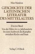 Geschichte der lateinischen Literatur des Mittelalters Bd. 2: Von der Mitte des 10. Jahrhunderts bis