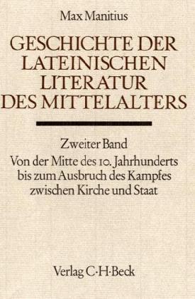 Geschichte der lateinischen Literatur des Mittelalters. Tl.2 als Buch (gebunden)