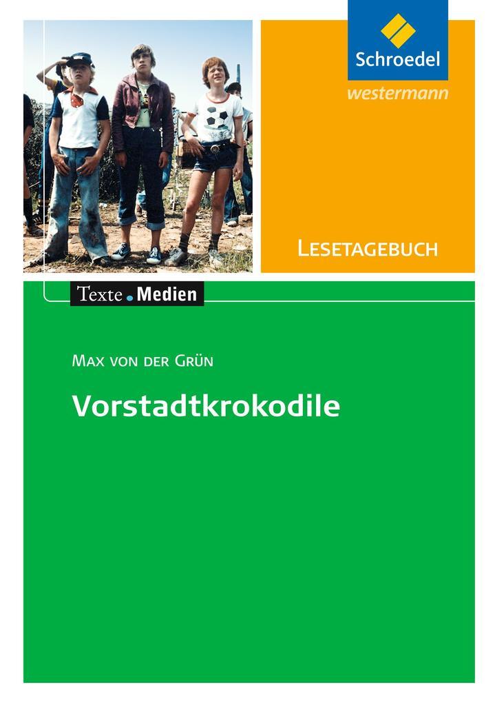Max von der Grün: Die Vorstadtkrokodile: Lesetagebuch Einzelheft als Buch (geheftet)