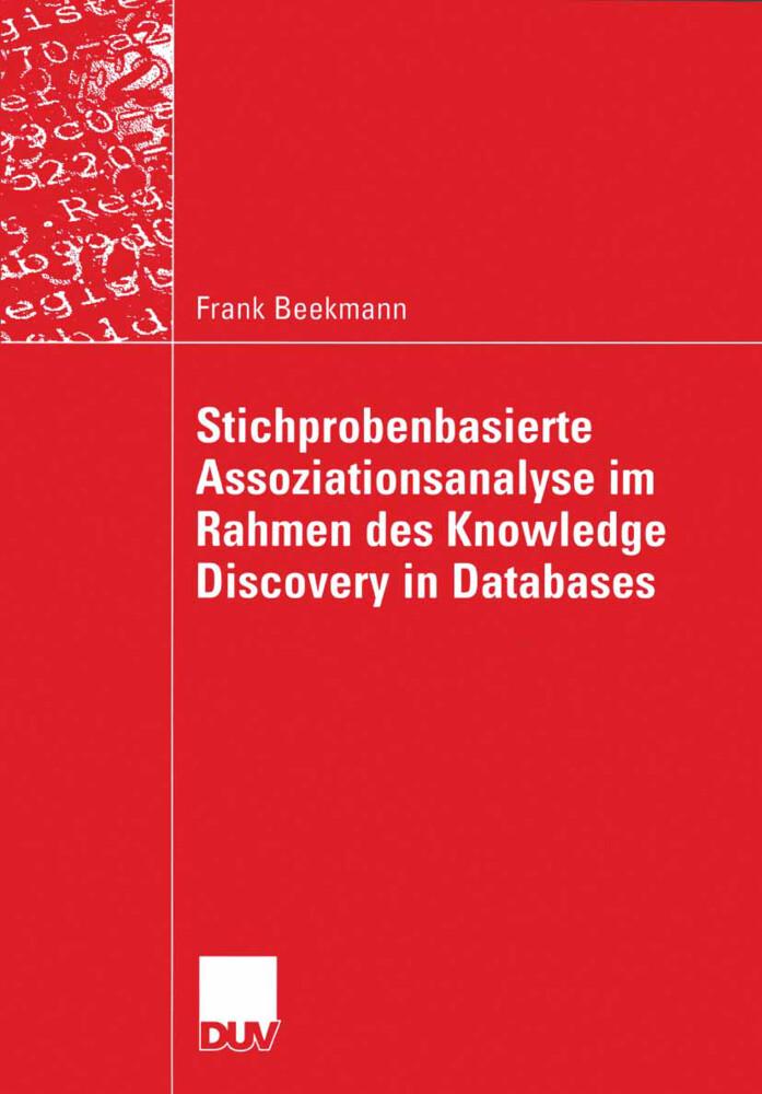 Stichprobenbasierte Assoziationsanalyse im Rahmen des Knowledge Discovery in Databases als Buch (kartoniert)