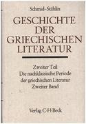 Die nachklassische Periode der griechischen Literatur Bd. 2: Von 100 bis 530 n. Chr.