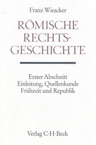 Römische Rechtsgeschichte als Buch (gebunden)
