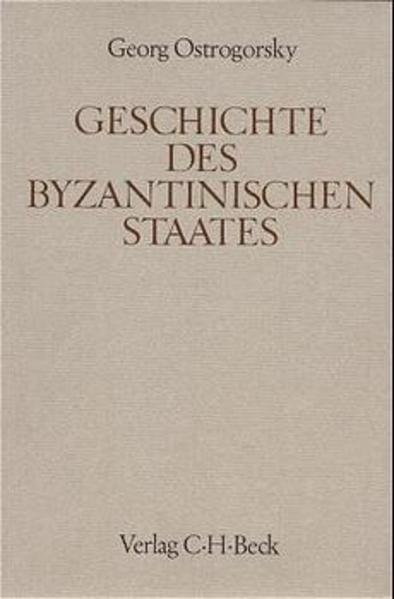 Geschichte des byzantinischen Staates als Buch (gebunden)