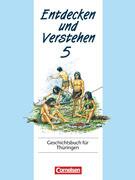 Entdecken und Verstehen 5. Geschichtsbuch für Thüringen