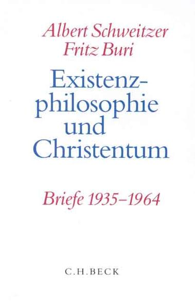 Existenzphilosophie und Christentum als Buch (gebunden)