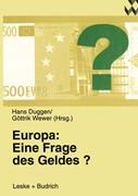 Europa: Eine Frage des Geldes?