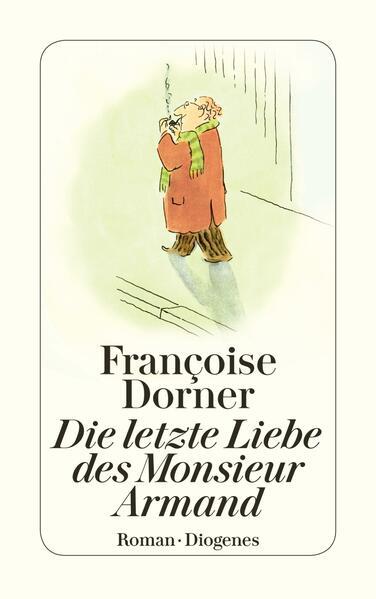 Die letzte Liebe des Monsieur Armand als Taschenbuch
