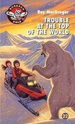 Trouble at the Top of the World