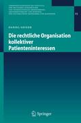 Die rechtliche Organisation kollektiver Patienteninteressen