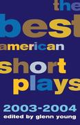 The Best American Short Plays: 2003-2004