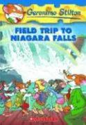 Geronimo Stilton: #24 Field Trip to Niagara Falls