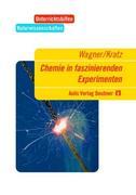 Chemie in faszinierenden Experimenten