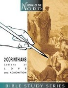 2 Corinthians: Letters of Love and Admonition
