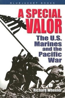 A Special Valor: The U.S. Marines and the Pacific War als Taschenbuch