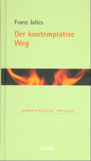 Der kontemplative Weg als Buch (gebunden)